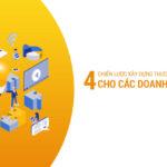 4 chiến lược xây dựng thương hiệu cho các doanh nghiệp nhỏ